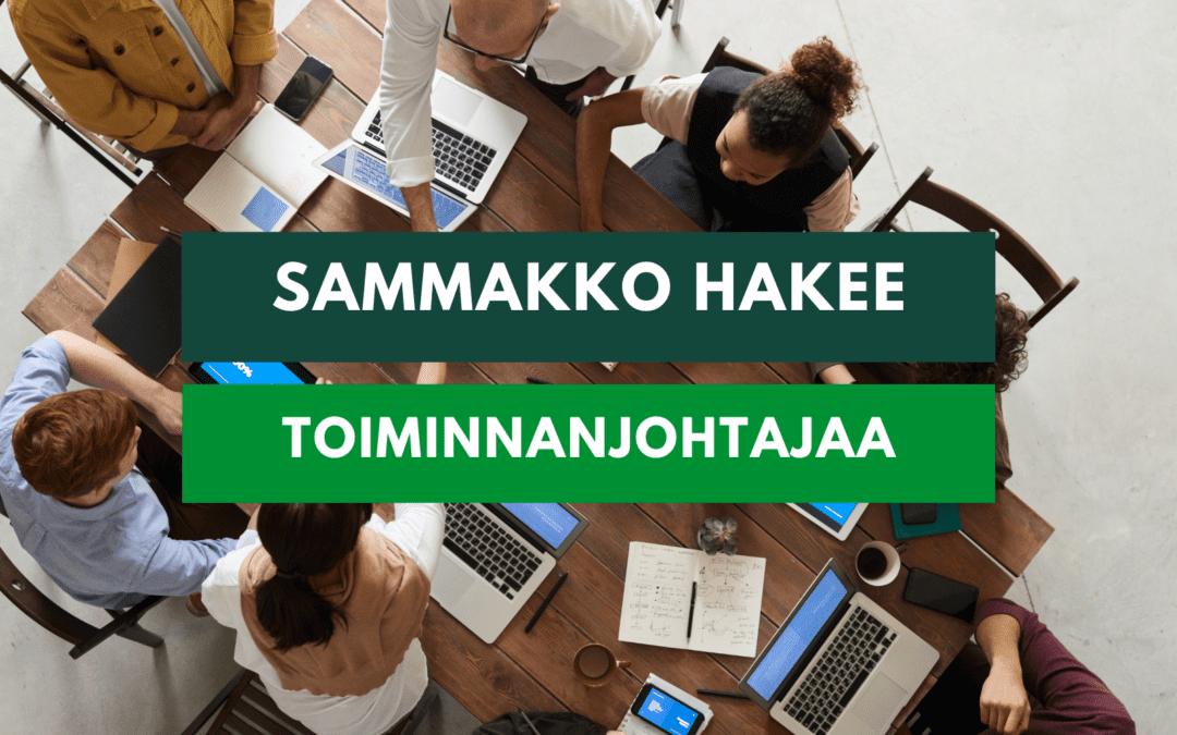 REKRY: SAMMAKKO hakee toiminnanjohtajaa ajalle 1.11.2021–31.5.2022.